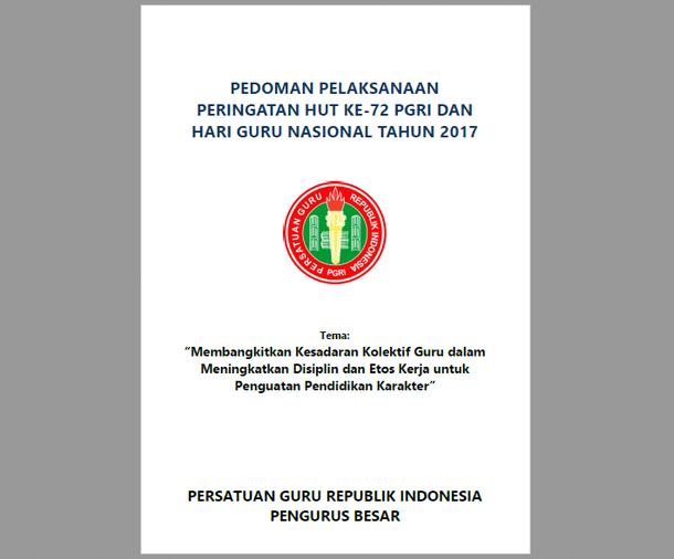 Pedoman Pelaksanaan Peringatan HUT Ke-72 PGRI dan HGN Tahun 2017