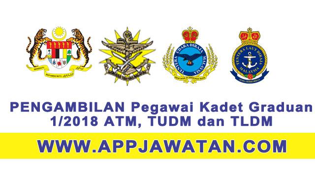 PENGAMBILAN Pegawai Kadet Graduan 1/2018 PENGAMBILAN Perajurit Muda di Tentera Diraja Malaysia