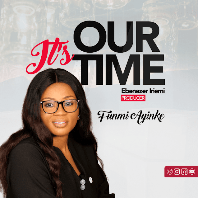 Audio:  Funmi Ayinke – It's Our Time