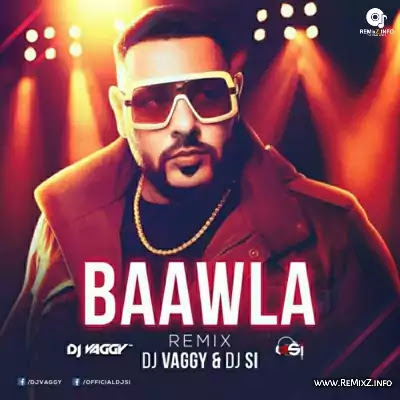 baawla-badshah-mix