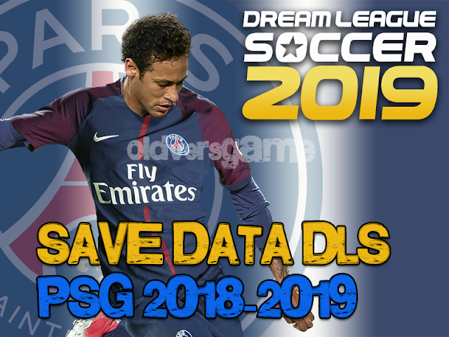 downlaod-save-data-dls-psg-2018-2019