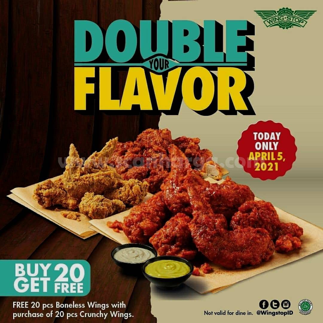 WINGSTOP Promo DOUBLE YOUR FLAVOR! Gratis 20 Pcs Boneless Wings