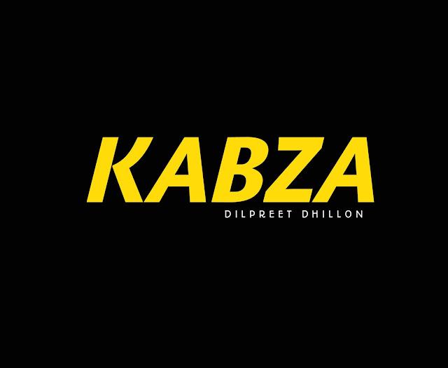 Kabza - Dilpreet Dhillon   Whatsapp Status Video   Punjabi Song 2020