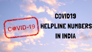 COVID 19 Helpline Numbers of States & Union Territories (UTs) in India