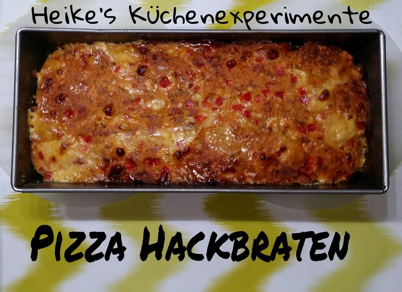 heike 39 s k chenexperimente pizza hackbraten. Black Bedroom Furniture Sets. Home Design Ideas