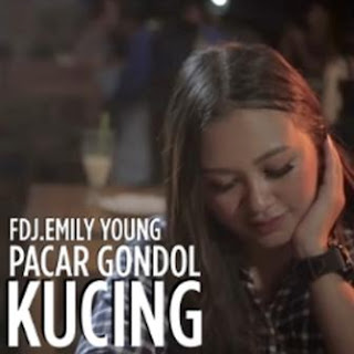 FDJ Emily Young - Pacar Gondol Kucing Mp3