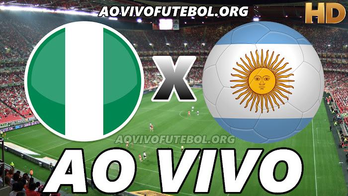 Assistir Nigéria x Argentina Ao Vivo