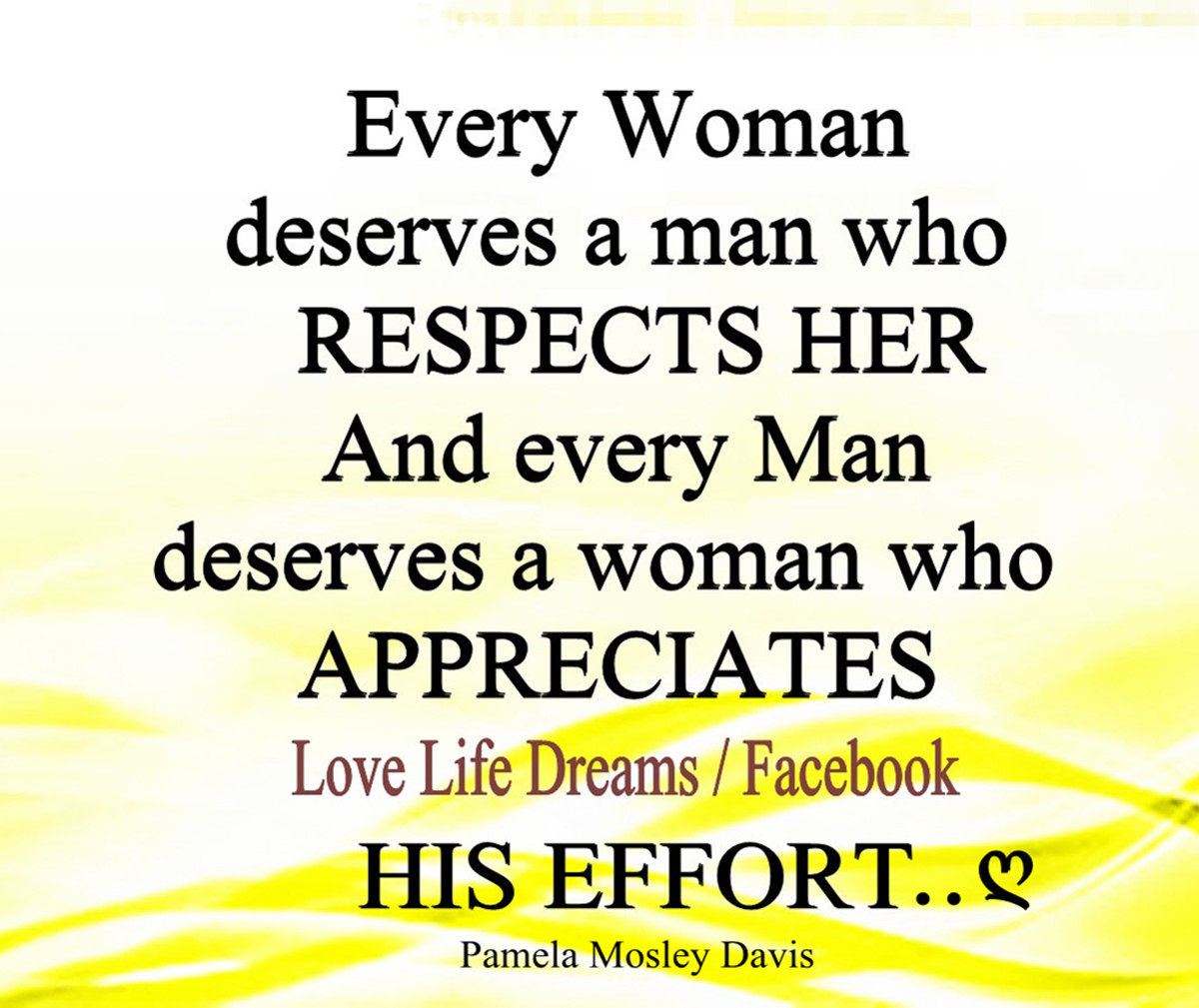 Every man deserves