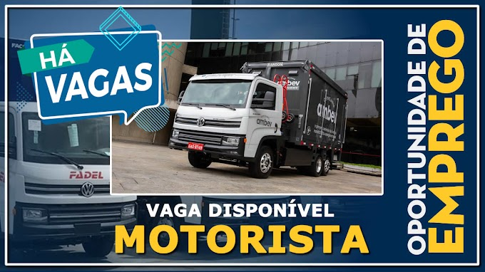 FADEL ABRE VAGAS PARA MOTORISTA CATEGORIA B