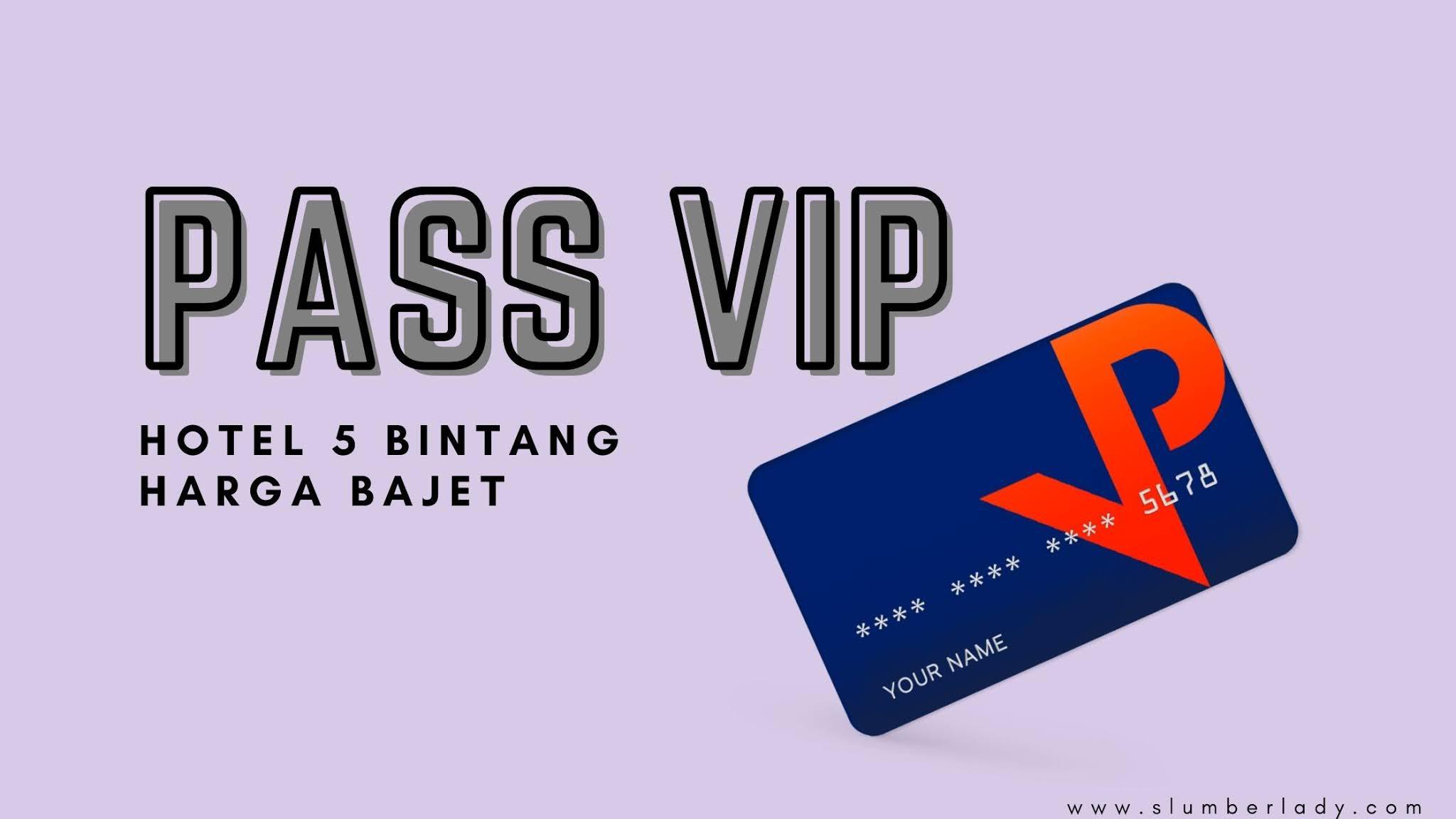 pass vip getpassvip hotel travel malaysia