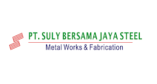 Loker Terbaru Via Email Daerah Cikarang PT. Suly Bersama Jaya Steel