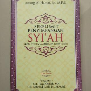 Resensi Buku: Sekelumit Penyimpangan Syi'ah (Kritik Atas Paham Beberapa Tokoh Syi'ah)