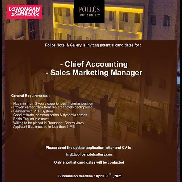 Lowongan Kerja Chief Accounting Dan Sales Marketing Manager Pollos Hotel & Gallery Rembang