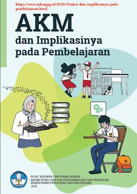 AKM  Asesmen Kompetensi Minimum dan Implikasinya pada Pembelajaran - www.jalurppg.id