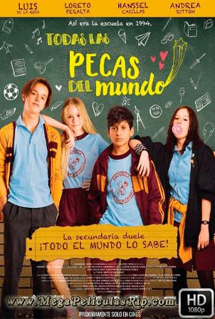 Todas Las Pecas Del Mundo [1080p] [Latino-Ingles] [MEGA]
