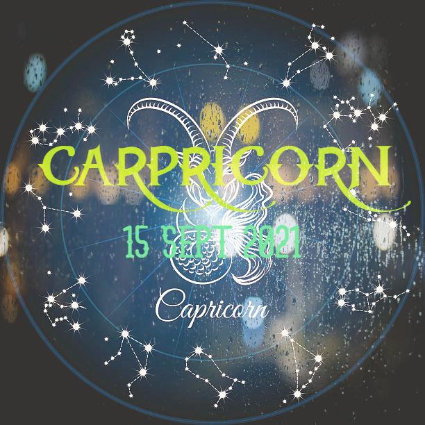 ZODIAK Hari ini CAPRICORN 15 September 2021