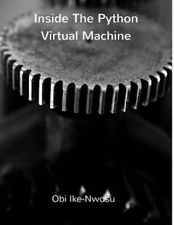 Download PDF Inside the Python Virtual Machine by Obi Ike-Nwosu