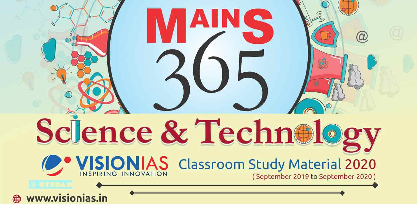Vision IAS Mains 365 Science Technology 2020