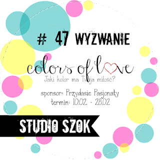 http://studioszok.blogspot.com/2017/02/wyzwanie-47-colors-of-love.html