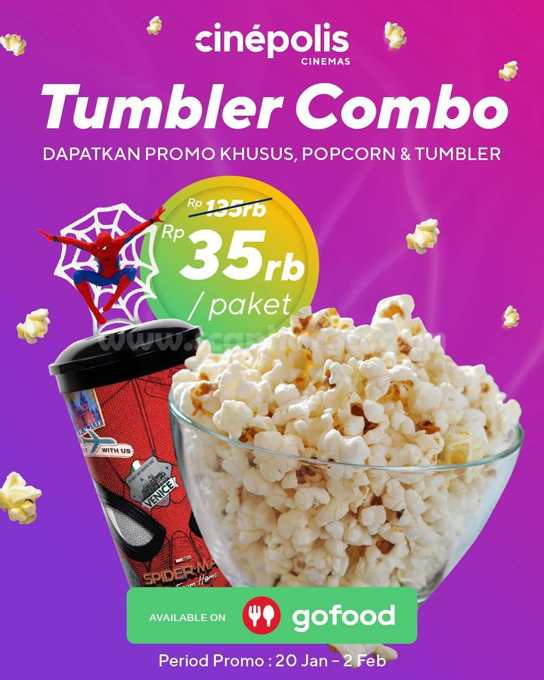 CINEPOLIS Promo TUMBLER COMBO! hanya Rp. 35.000 via GoFood