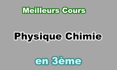 Cours Physique Chimie 3eme en PDF