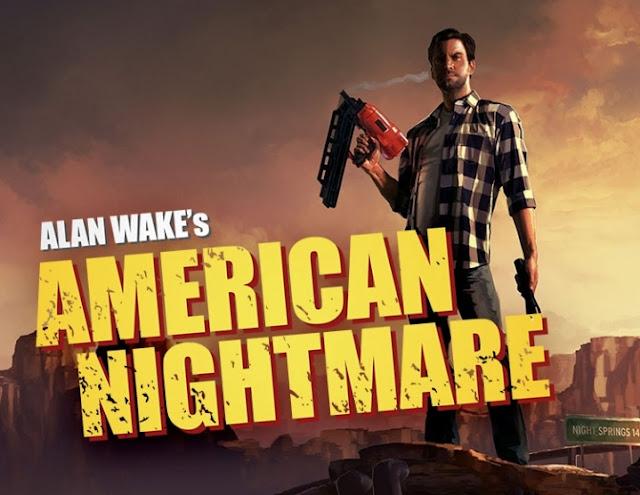 Alan Wake's American Nightmare: Αποκτήστε το εντελώς δωρεάν