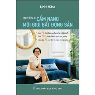 Cẩm Nang Môi Giới Bất Động Sản - Quyển 4 (Linh Kona) ebook PDF EPUB AWZ3 PRC MOBI