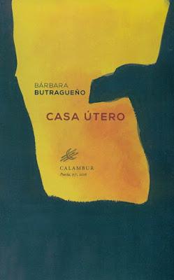 Casa útero- Bárbara Butragueño- reseña