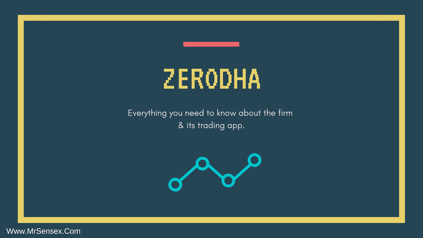 Zerodha: Everything you need to know about its trading