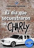 http://www.loslibrosdelrockargentino.com/2009/11/el-dia-que-secuestraron-charly.html