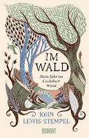 Im Wald Mein Jahr im Cockshutt Wood John Lewis-Stempel Frühjahrsprogramm Buchtipp Rezension Bestseller