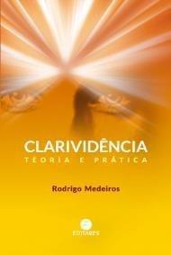 Clarividência - teoria e prática