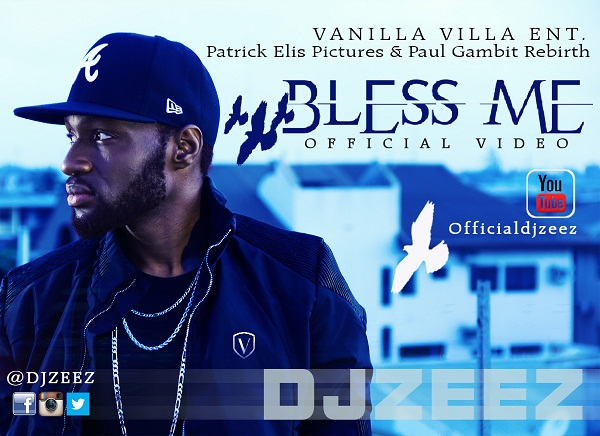 VIDEO: DJ Zeez - Bless Me