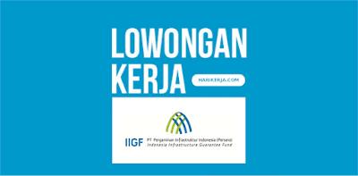 Lowongan Kerja PT Penjaminan Infrastruktur Indonesia Terbaru