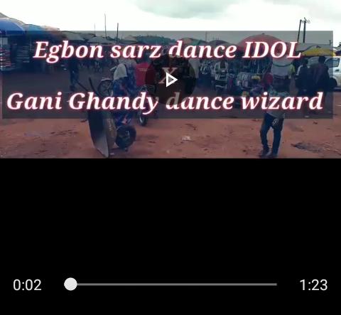 Download / Watch Gani Ghandy Dance Wizard X Egbon Sarz Dance Idol