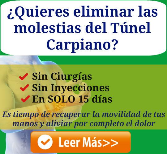 Elimina las molestias del Túnel Carpiano sin cirugías, sin inyecciones, en sólo 15 días