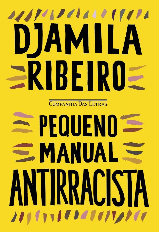 'Pequeno manual antirracista', de Djamila Ribeiro, é o mais vendido Amazon