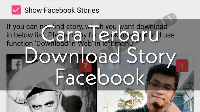 3 Cara Mengambil Foto Dan Video dari Facebook Stories Teman