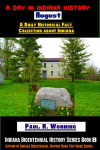 A Day in Indiana History - August