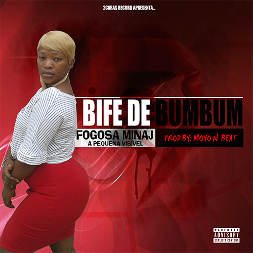 Fogosa Minaj - Bife De Bumbum (Kuduro) [Download]