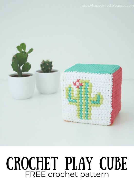 Crochet play cube: crochet pattern for the Cactus Cube | Happy in Red