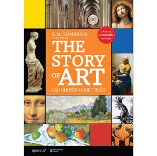 The Story Of Art - Câu Chuyện Nghệ Thuật ebook PDF-EPUB-AWZ3-PRC-MOBI