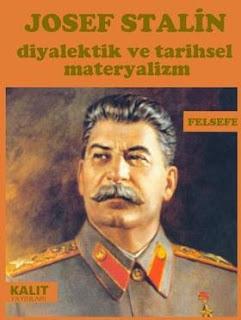 Josef Stalin - Diyalektik ve Tarihsel Materyalizm