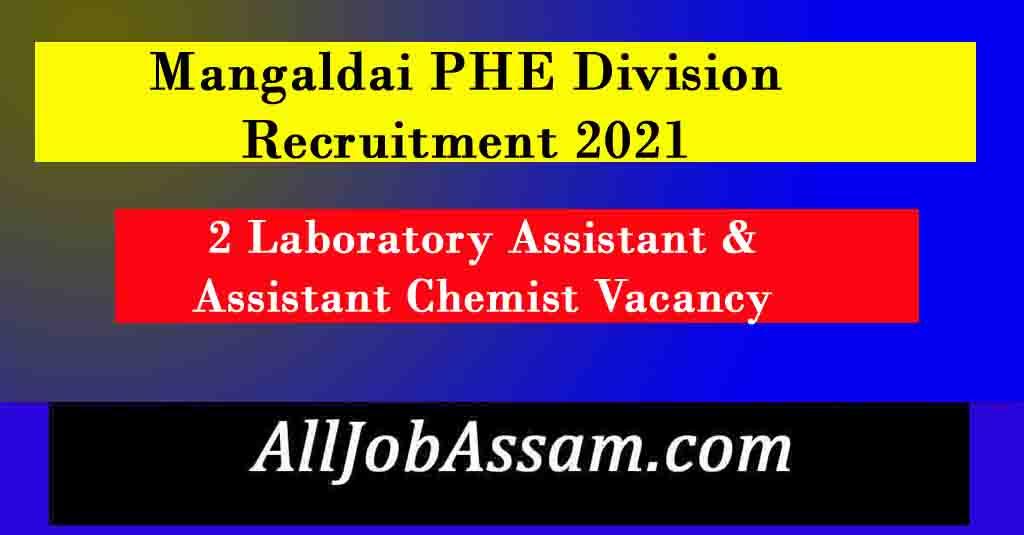 PHE Division Mangaldai Recruitment 2021
