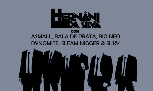 Hernâni - Tu REMIX (feat. Bala de Prata, Sleam Nigger, A Small, Suky, Dynomite e Big Neo)
