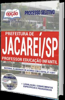 Apostila Concurso Prefeitura de Jacareí 2017 - Professor Educação Infantil.