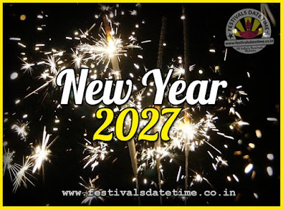 2027 New Year Date & Time, 2027 New Year Calendar