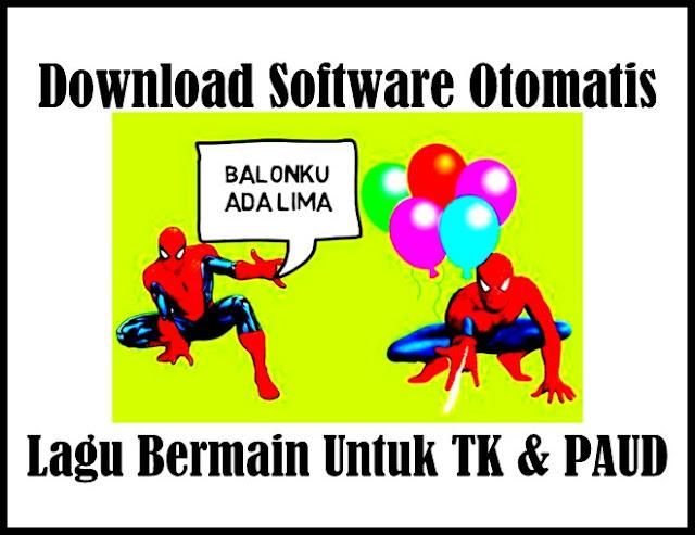 Download Software Lagu Anak Bermain Untuk TK/PAUD