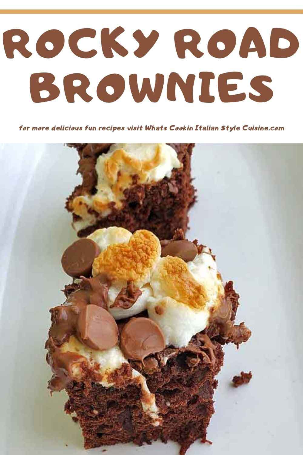 rocky road brownie pin for later on how to make these recipes