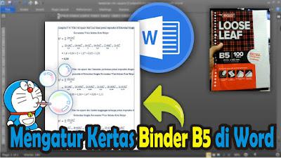 Cara Mengatur Ukuran Kertas Binder B5 di Microsoft Word 2010